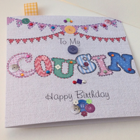 Birthday Card Cousin,Printed Applique Design,Handfinished Greeting Card
