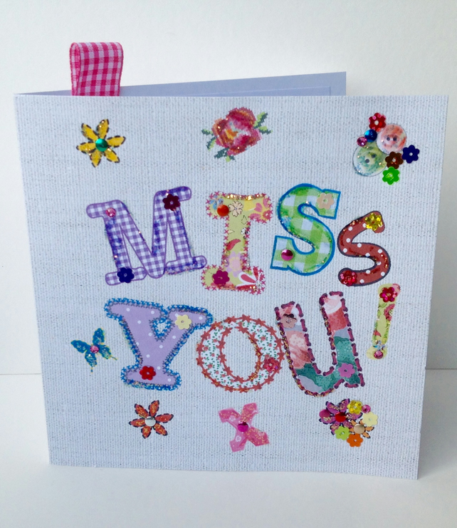 Greeting Card'Miss You'Printed Appliqué,Handmade,Handfinished,Personalised