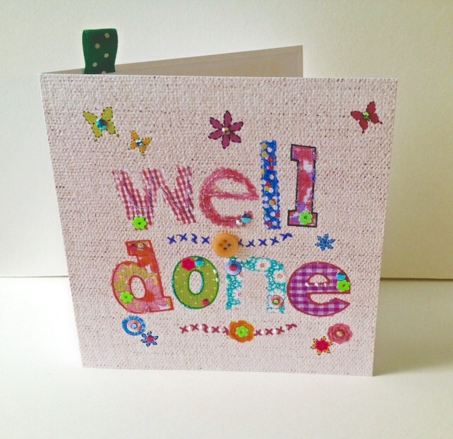 Well Done,Printed Applique Design,Hand Finished Greeting Card