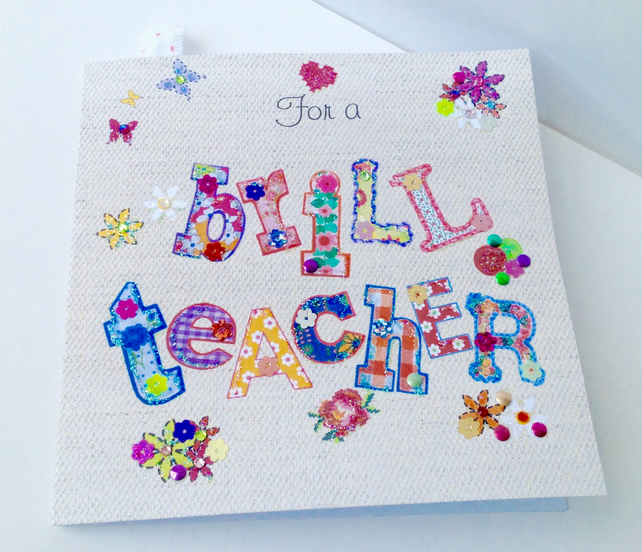 Greeting Card Teacher,Printed Appliqué Design,Handfinished,Can Be Personalised