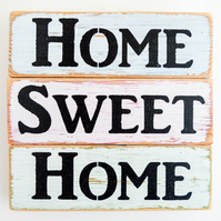 Home Sweet Home Wall Sign.Upcycled Wooden Home Decor.Shabby Chic.Rustic Retro.