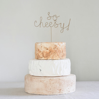 So Cheesy Wire Cake Topper