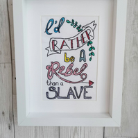Feminist Quote - Fabric Art - Watercolour Picture - Inspiration Quote - Gift for
