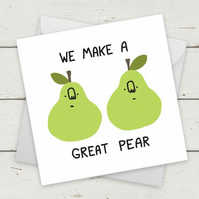 "Funny Cards ""We Make A Great Pear"" - Birthday Card - birthday card girlfriend -"