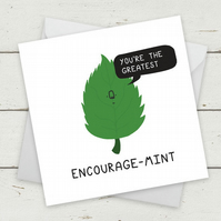 Funny Cards Mint - Encourage Mint - Greeting Card - Birthday Card