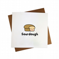 Sourdough Greeting Card Bread Greeting Card Loaf Greeting card Funny Bread card