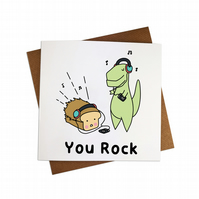 You Rock Greeting Card Rock Dinosaur Card Rock Bread Card Rock TRex Card Cute