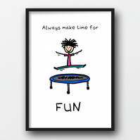 A4 Fun Art Print - Kids Room Decor or Inspirational Gift for Friend or Colleague