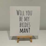 Will you be my brides man card, brides man proposal card