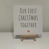 Our first Christmas together, Christmas card, boyfriend, girlfriend, partner