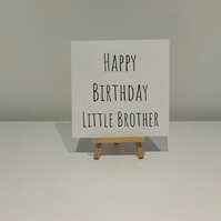 Happy birthday little brother, happy birthday brother, brother card