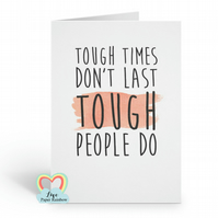 sobriety card, tough times don't last, motivational card, inspirational quote ca