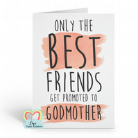 will you be my godmother card, best friend godmother card, only the best friends