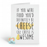 friendship card, funny father's day card, cheese card, funny cheese card, card f