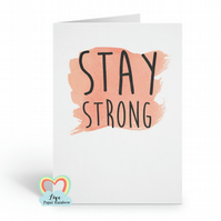 stay strong, stay strong card, motivational card, sympathy card, cancer card, ch