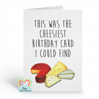 cheesy birthday card, funny birthday card, cheese birthday card, cheese lover ca