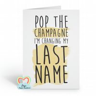 will you be my bridesmaid card, funny bridesmaid card, pop the champagne I'm cha