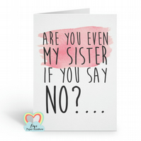 funny godmother proposal will you be my godmother card are you even my sister if