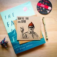 You're the man, man - Bill Murray Greetings Card