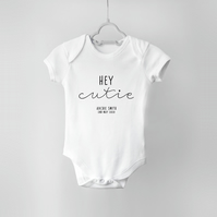 Personalised Hey Cutie Bodysuit for New Baby White Vest Name Date of Birth