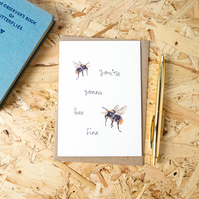 You're Gonna Bee Fine Greetings Card Friendship Card