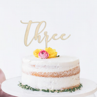 Three script cake topper, 3rd birthday cake topper, wooden birthday cake topper