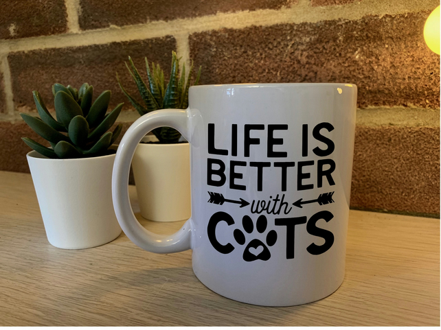 Life is better with Cats - Mug