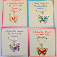 If Nothing Ever Changed there would be no Butterflies Necklace with Large Enamel