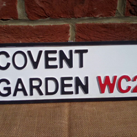 "Fab and fun ""COVENT GARDEN WC2"" retro vintage style black and white wooden sign."