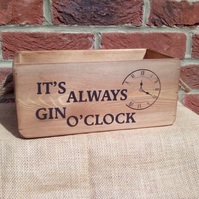 It's Always Gin O'Clock! - Gintastic vintage style wooden rustic storage box.