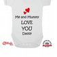 Fathers Day Baby Grow-Me And Mummy Love You Daddy-Baby Grows-100 % Cotton Made I
