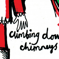 Climbing Down Chimneys Christmas card