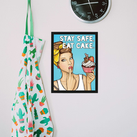 Stay safe, eat cake (Pop Art Edition)