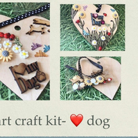 Make your own hanging heart -craft kit adults & kids I love my dog