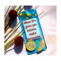 Handmade Fused Glass If Life Gives You Lemons Make Lemonade Hanging Picture
