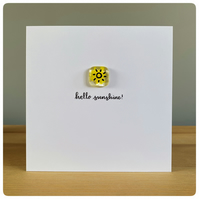Fused glass Hello Sunshine! card with fused glass tile in canary yellow