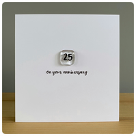 Silver wedding anniversary card with handmade glass tile with number 25 on it