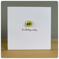 Happy 60th Birthday card with fused glass tile in pea green