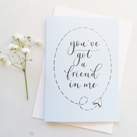You've Got A Friend In Me Card, Hand Lettered Card
