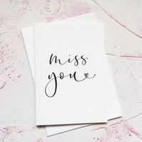 Miss You Card, Originally Hand Lettered Modern Calligraphy Card