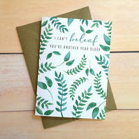 Leaf card I can't beleaf you're another year older Punny Card Pun Birthday Card