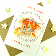 Highland Cow Print Greeting Card, Messy Hair Don't Care