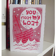 You Float My Boat Gocco Card