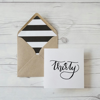 Thirty, hand lettered luxury birthday card