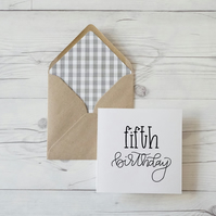 Fifth Birthday, hand lettered luxury birthday card