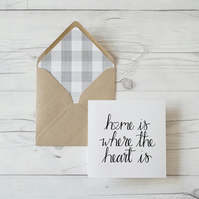 Home Is Where The Heart Is, hand lettered luxury new home card