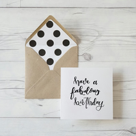 Have a Fabulous Birthday, hand lettered luxury birthday card