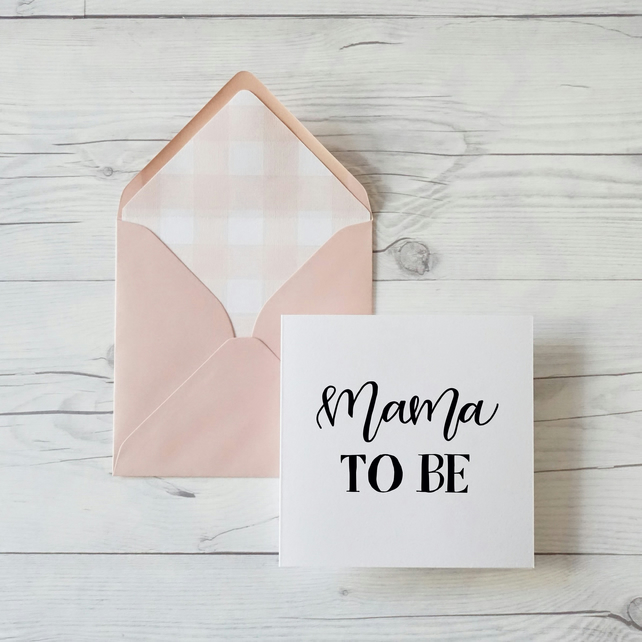 Mama To Be, hand lettered expecting mom card