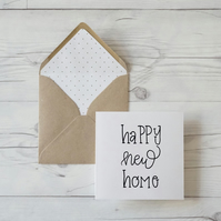 Happy New Home, hand lettered luxury greeting card