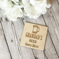 Grandad's Beer Goes Here Coaster - Grandad Gift - Father's Day - Wooden Coaster